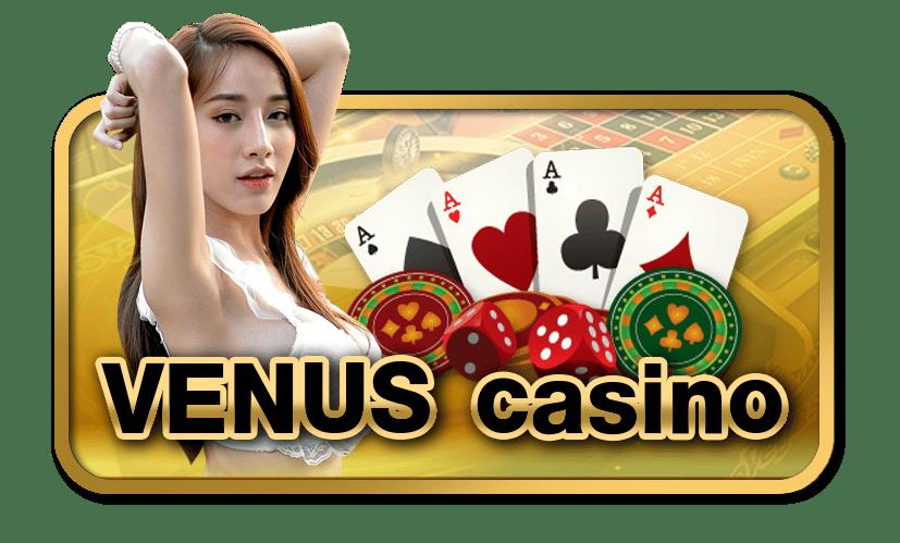 สมัครเล่นคาสิโน Venus Casino